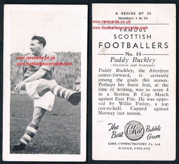 1954 Chix Famous Scottish Footballers Paddy Buckley Aberdeen 18